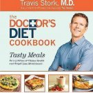 The Doctor's Diet Cookbook : Tasty Meals for a Lifetime of Vibrant Health and...