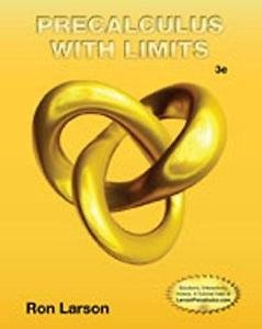 Student Study and Solutions Manual for Larson's Precalculus with Limits by...