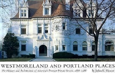 Westmoreland and Portland Places : The History and Architecture of America's...