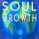 Soul Growth : Edgar Cayce's Approach for a New World by Kevin J. Todeschi...
