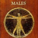 The Decline of Males : The First Look at an Unexpected New World for Men and...