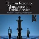 Human Resource Management in Public Service by Evan M. Berman, James S....