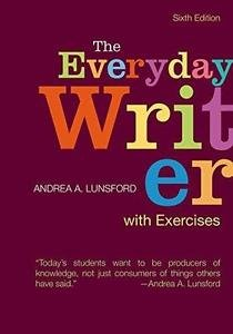 The Everyday Writer with Exercises by Andrea A. Lunsford (2016, Spiral)