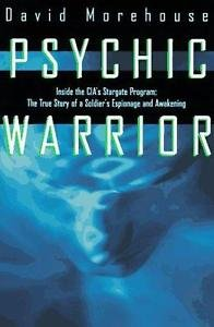 Psychic Warrior : Inside the CIA's Star Gate Program: The True Story of a...