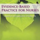 Evidence-Based Practice for Nurses by Nola A. Schmidt and Janet M. Brown