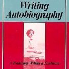 Black Women Writing Autobiography : A Tradition Within a Tradition by Joanne...