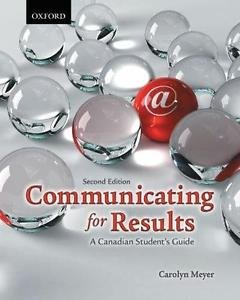 Communicating for Results : A Canadian Student's Guide by Carolyn Meyer (2010, H