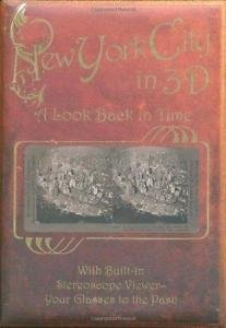 Stereoscope: New York City 3D - A Look Back in Time : With Built-In...