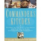 Commander's Kitchen : Take Home the True Taste of New Orleans with More Than...