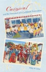 New World Diasporas: Carnival and the Formation of a Caribbean Transnation by...
