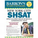 Barron's New York City SHSAT, 3rd Edition : Specialized High Schools...