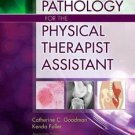 Pathology for the Physical Therapist Assistant by Kenda S. Fuller and...