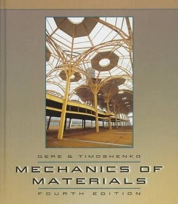 Mechanics of Materials by James M. Gere and S. P. Timoshenko (1996, Paperback)