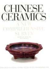 Chinese Ceramics : A New Comprehensive Survey from the Asian Art Museum of...