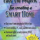 Easy X10 Projects for Creating a Smart Home by Technica Pacifica (2005,...