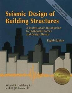 Seismic Design of Building Structures : A Professional's Introduction to...