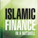 The Wiley Finance: Islamic Finance in a Nutshell : A Guide for...