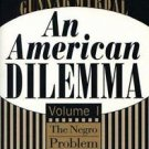 Black and African-American Studies: An American Dilemma Vol. 1 : The Negro...