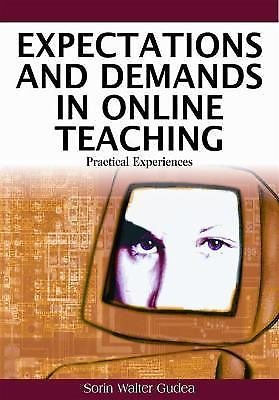Expectations and demands in online Teaching by T. Ryan and S. W. Gudea (2008,...