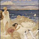 A Day in the Sun : Outdoor Pursuits in the Art of the 1930s by Timothy Wilcox...