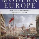 A History of Modern Europe Vols. 1&2 : From the Renaissance to the Present by...