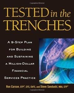 Tested in the Trenches : A 9-Step Plan for Building and Sustaining a...