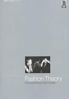 Fashion Theory: Fashion Theory Vol. 1, Issue 1 : The Journal of Dress, Body...