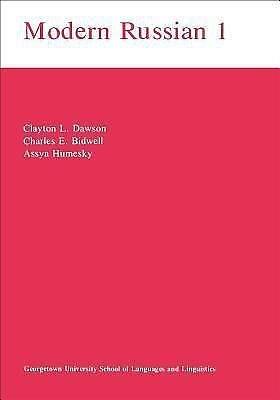 Modern Russian I Modern Russian 1 by Assya A. Humesky and Clayton L. Dawson...