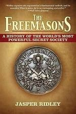 The Freemasons : A History of the World's Most Powerful Secret Society by...