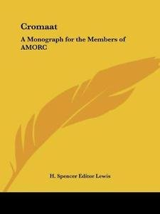 Cromaat : A Monograph for the Members of Amorc (1918) (1998, Paperback, Reprint)