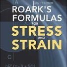 Roark's Formulas for Stress and Strain by Warren C. Young, Richard G. Budynas...