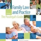 Family Law and Practice : The Paralegal's Guide by Grace A. Luppino and...
