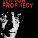 Lennon Prophecy : A New Examination of the Death Clues of the Beatles by...