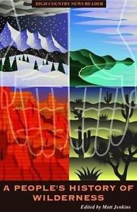 A People's History of Wilderness by Matt Jenkins (2004, Paperback)