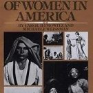 A History of Women in America by Michaele Weissman and Carol Hymowitz (1984,...