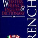 The New International Webster's French and English Dictionary by Roger J....