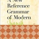 A New Reference Grammar of Modern Spanish by John Butt and Carmen Benjamin...