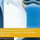 New Studies in European History: Technology and the Culture of Modernity in...