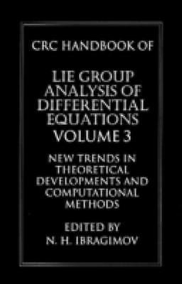Handbook of Lie Group Differential Equations Vol. 3 : New Trends in...