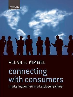 Connecting with Consumers : Marketing for New Marketplace Realities by Allan...