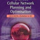 Advanced Cellular Network Planning and Optimisation : 2G/2. 5G/3G......