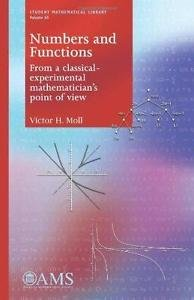 Numbers and Functions: From a Classical-experimental Mathematician's Point of...