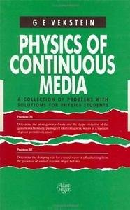 Physics of Continuous Media : A Collection of Problems with Solutions for...