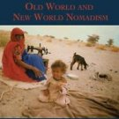 The Archaeology of Mobility : Old and New World Nomadism 4 (2008, Hardcover)