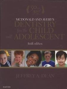 McDonald and Avery's Dentistry for the Child and Adolescent by Ralph E....