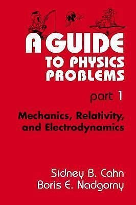 The Language of Science: A Guide to Physics Problems Pt. 1 : Mechanics,...