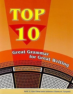 Top 10 : Great Grammar for Great Writing by Keith Folse, Donna M. Tortorella,...
