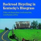 A Countryman Guide: Backroad Bicycling in Kentucky's Bluegrass : 25 Rides in...