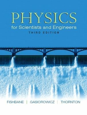 Physics for Scientists and Engineers (Ch. 1-40) by Steve Thornton, Paul M....