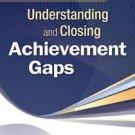 The Educator's Handbook for Understanding and Closing Achievement Gaps (2009,...
